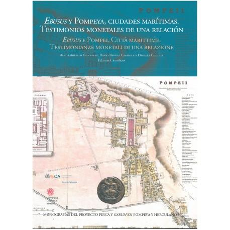 Ebusus y Pompeya, ciudades marítimas. Testimonios monetales de una relación.