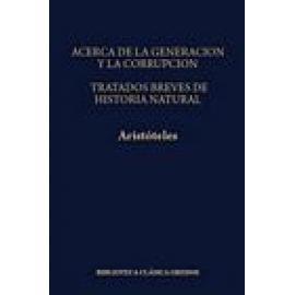 Acerca de la generación y la corrupción. Tratados breves de historia natural - Imagen 1